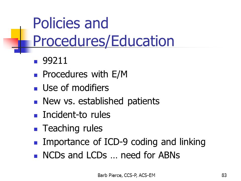 Policies and Procedures/Education