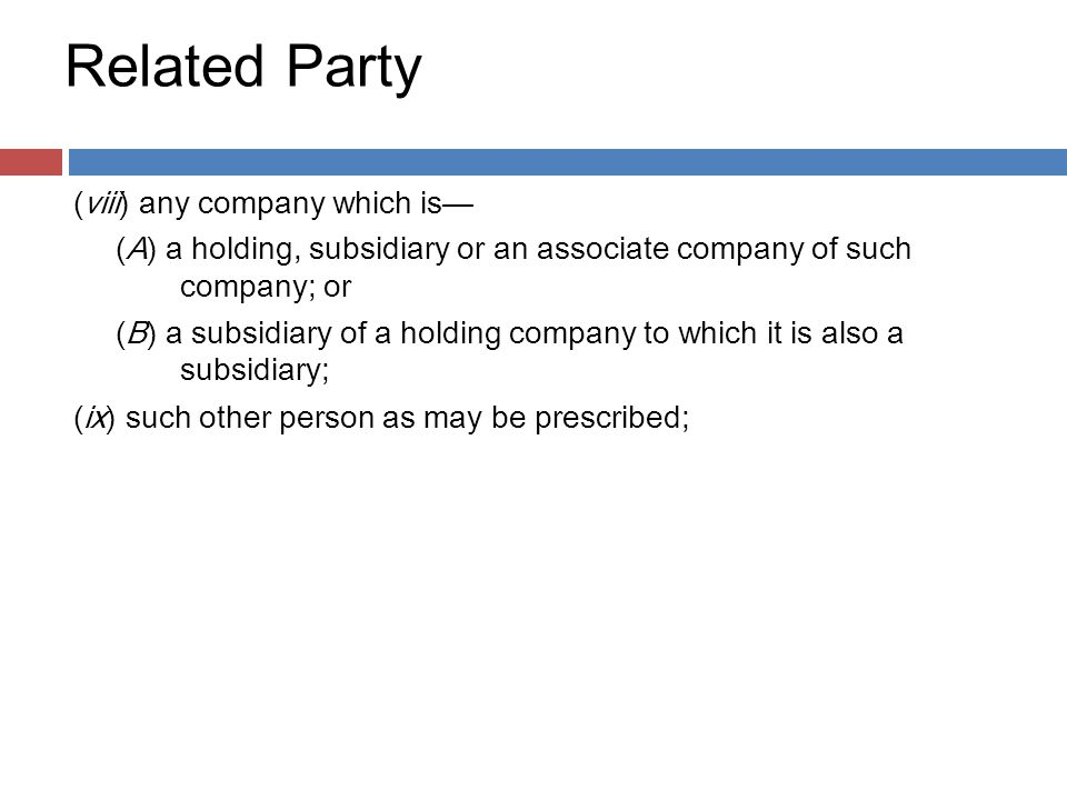 Related Party (viii) any company which is—