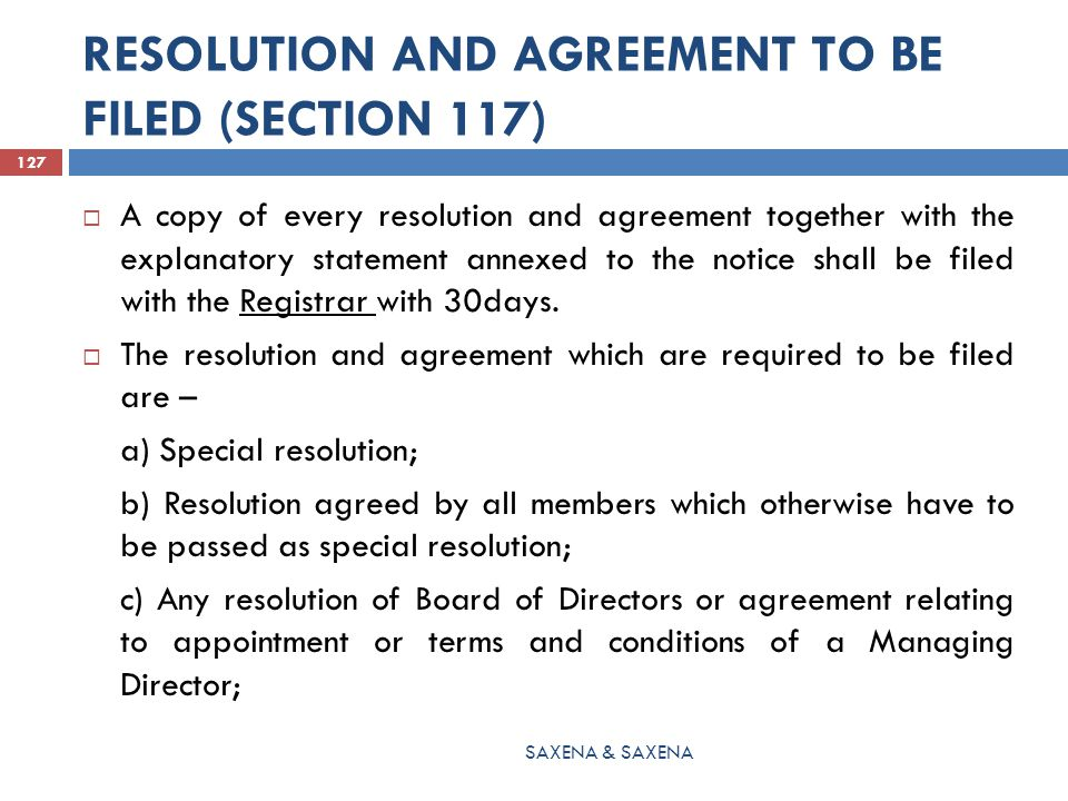 RESOLUTION AND AGREEMENT TO BE FILED (SECTION 117)