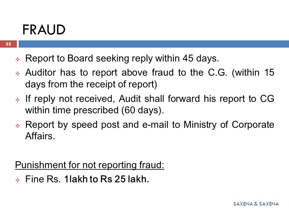 FRAUD Report to Board seeking reply within 45 days.