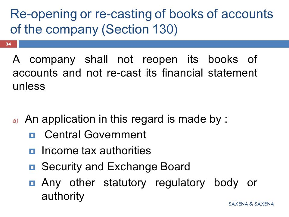 Re-opening or re-casting of books of accounts of the company (Section 130)