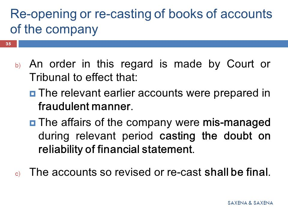 Re-opening or re-casting of books of accounts of the company