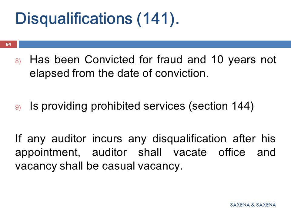 Disqualifications (141). Has been Convicted for fraud and 10 years not elapsed from the date of conviction.