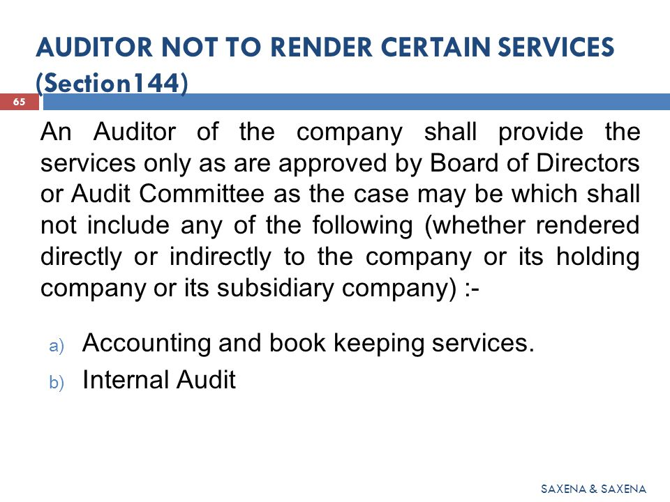 AUDITOR NOT TO RENDER CERTAIN SERVICES (Section144)