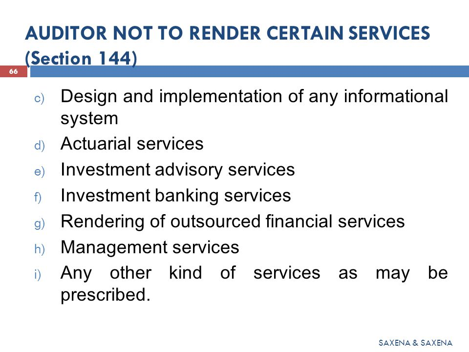 AUDITOR NOT TO RENDER CERTAIN SERVICES (Section 144)
