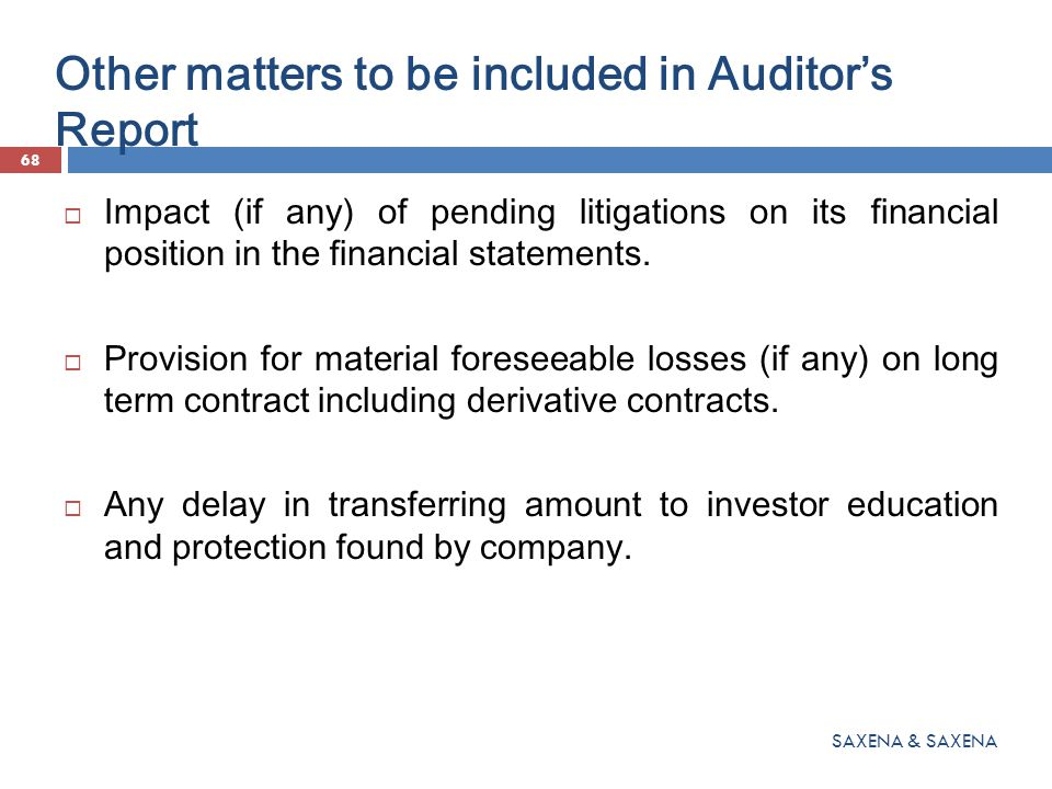Other matters to be included in Auditor's Report