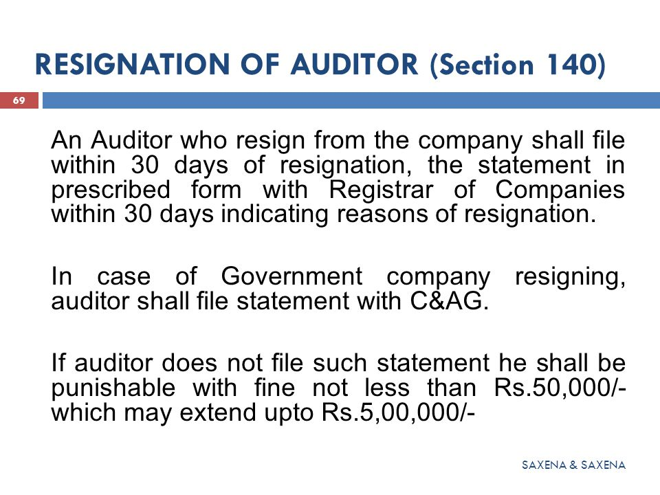 RESIGNATION OF AUDITOR (Section 140)