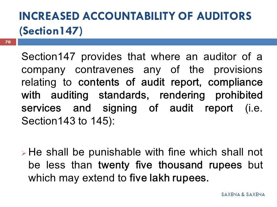 INCREASED ACCOUNTABILITY OF AUDITORS (Section147)