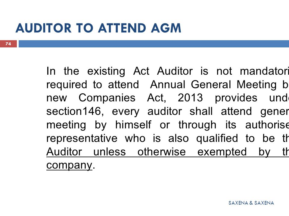 AUDITOR TO ATTEND AGM