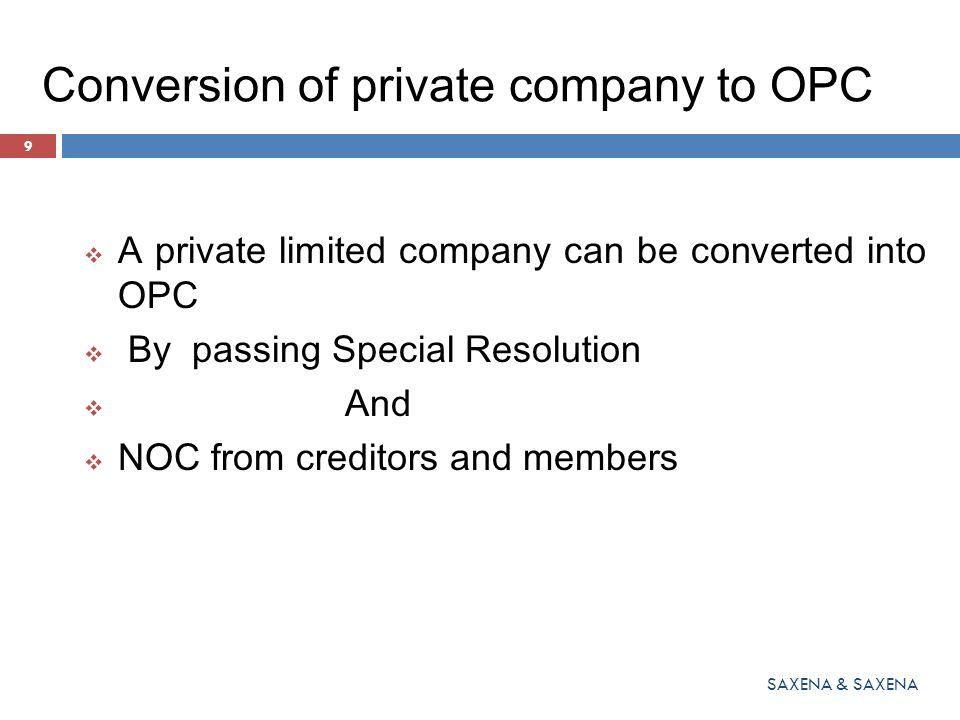 Conversion of private company to OPC