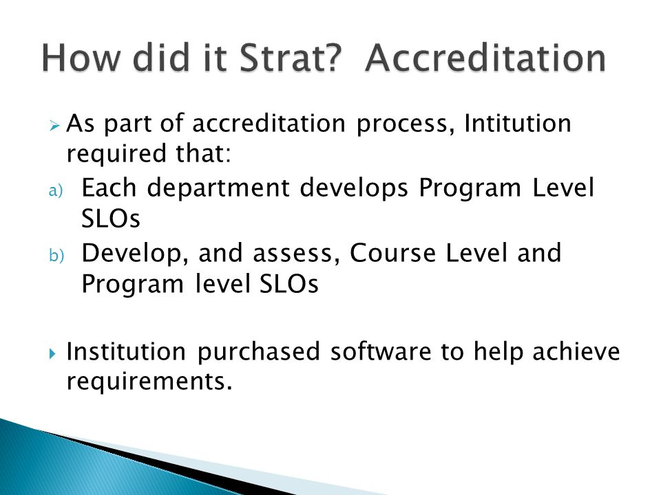 How did it Strat Accreditation