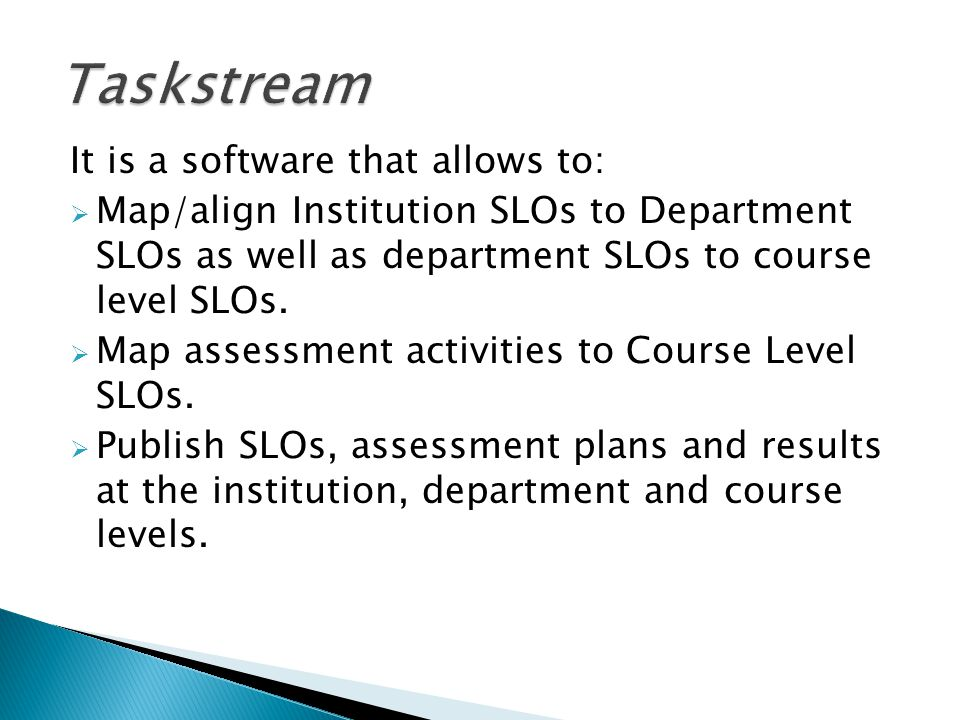 Taskstream It is a software that allows to: