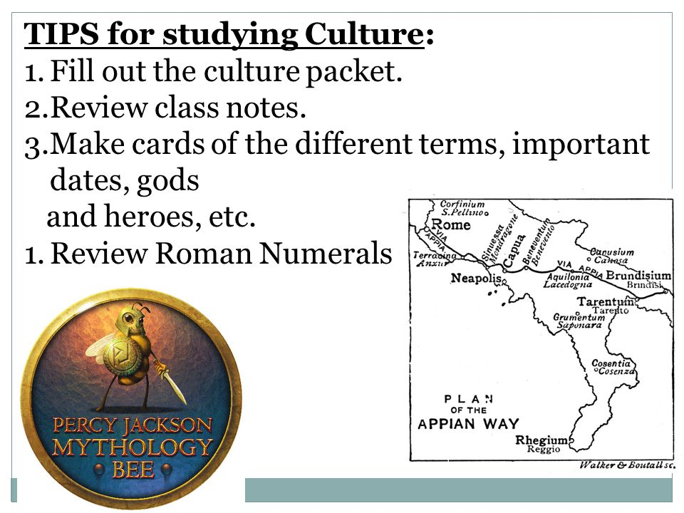 TIPS for studying Culture: