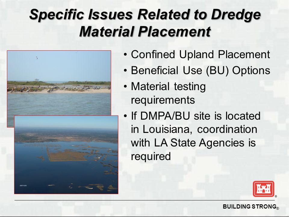 Specific Issues Related to Dredge Material Placement