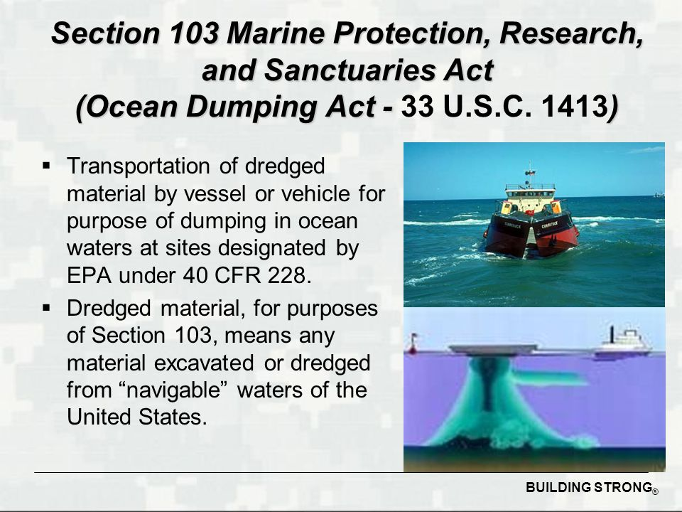 Section 103 Marine Protection, Research, and Sanctuaries Act (Ocean Dumping Act - 33 U.S.C. 1413)