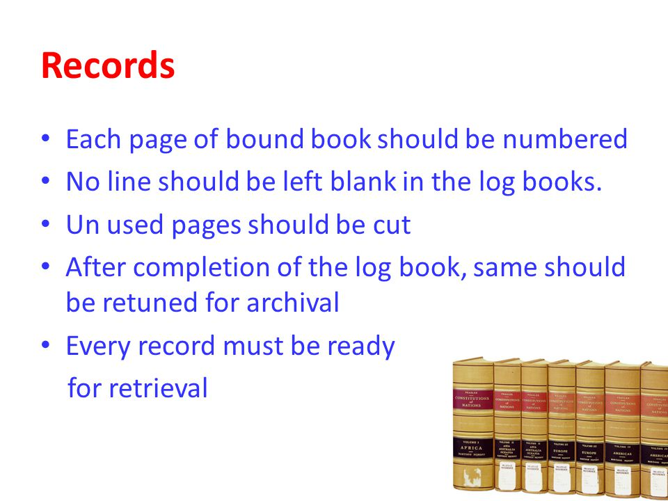 Records Each page of bound book should be numbered