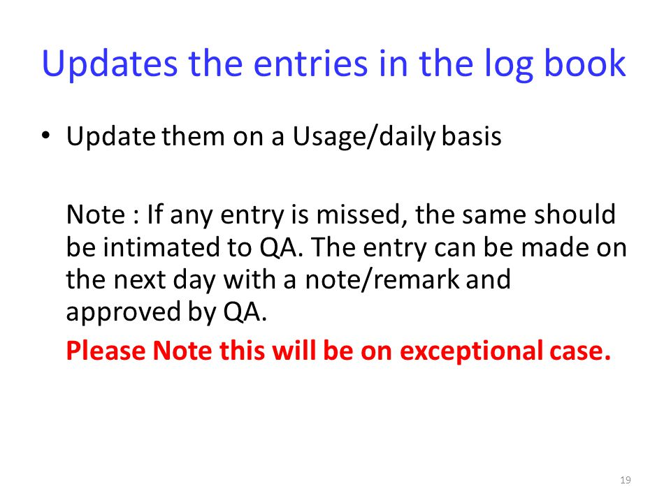 Updates the entries in the log book