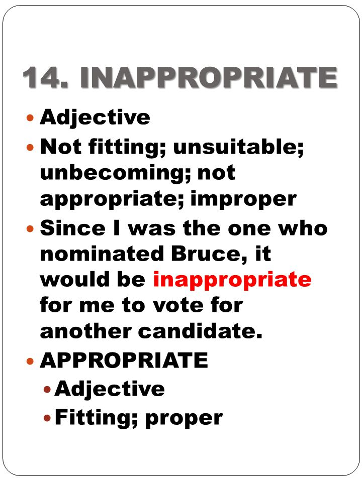 14. INAPPROPRIATE Adjective