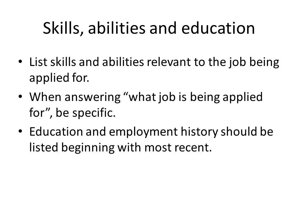 Skills, abilities and education