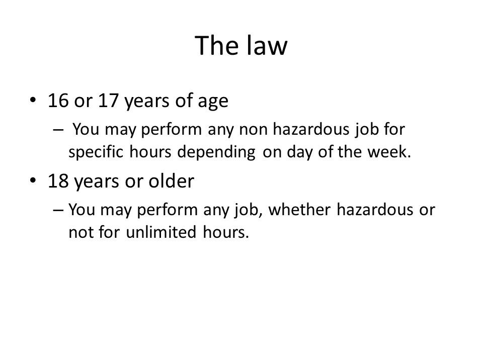 The law 16 or 17 years of age 18 years or older