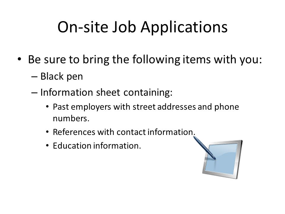 On-site Job Applications