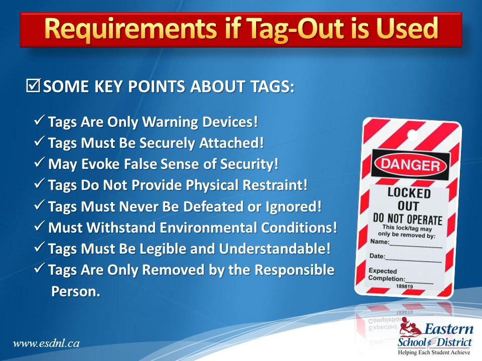 Requirements if Tag-Out is Used