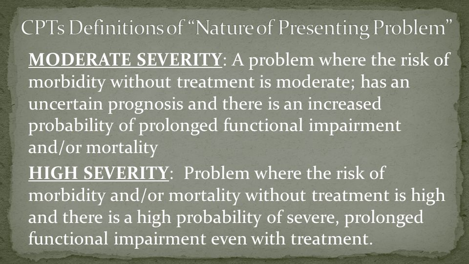 CPTs Definitions of Nature of Presenting Problem