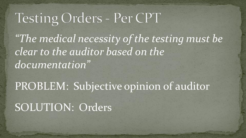 Testing Orders - Per CPT
