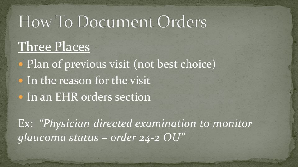 How To Document Orders Three Places
