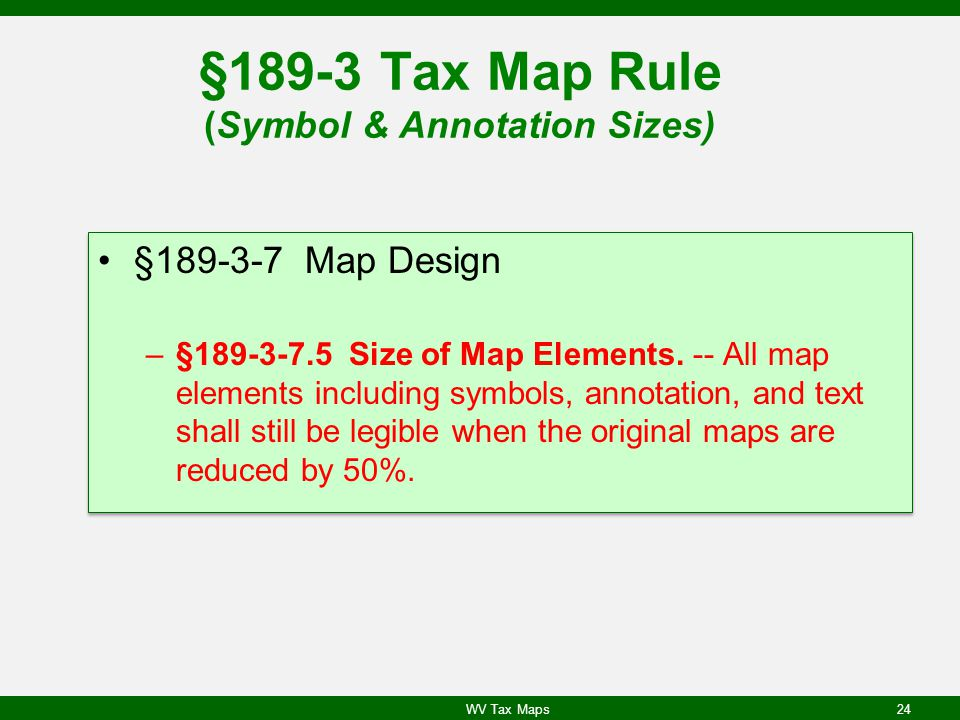 §189-3 Tax Map Rule (Symbol & Annotation Sizes)