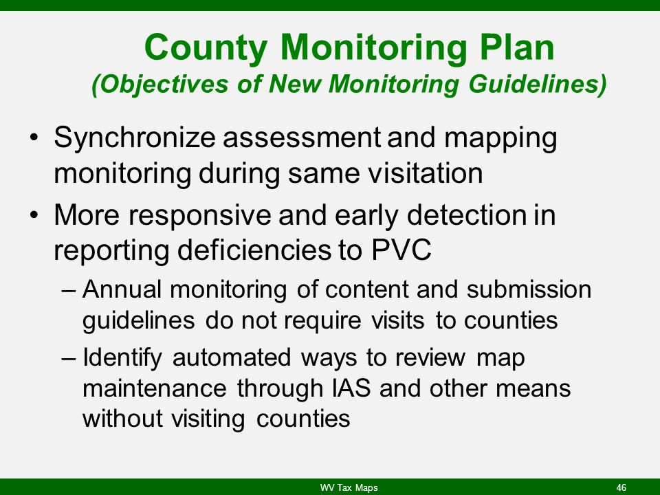 County Monitoring Plan (Objectives of New Monitoring Guidelines)