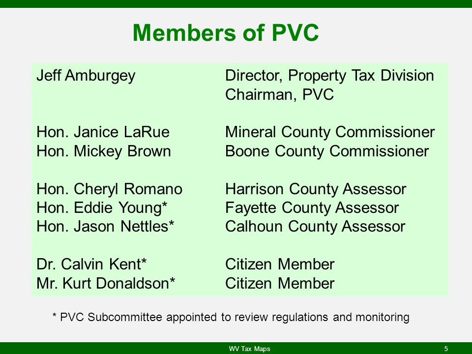 Members of PVC Jeff Amburgey Director, Property Tax Division