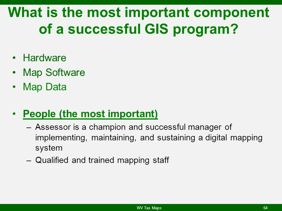 What is the most important component of a successful GIS program