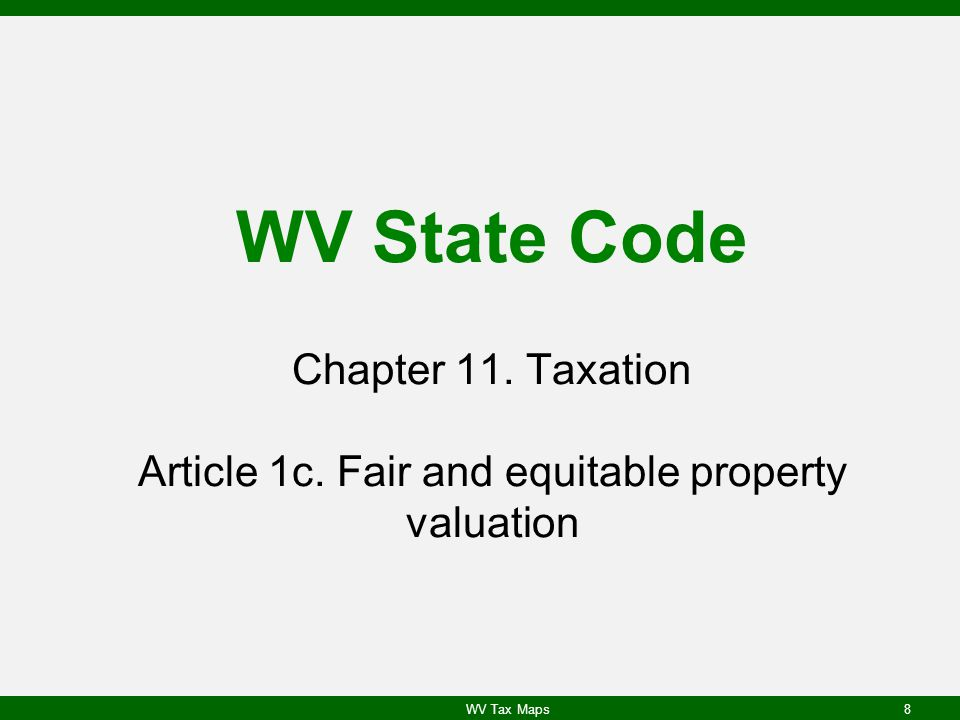 WV State Code Chapter 11. Taxation Article 1c