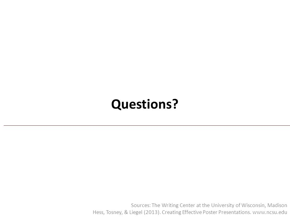 Questions Sources: The Writing Center at the University of Wisconsin, Madison.