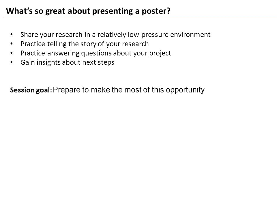 What's so great about presenting a poster