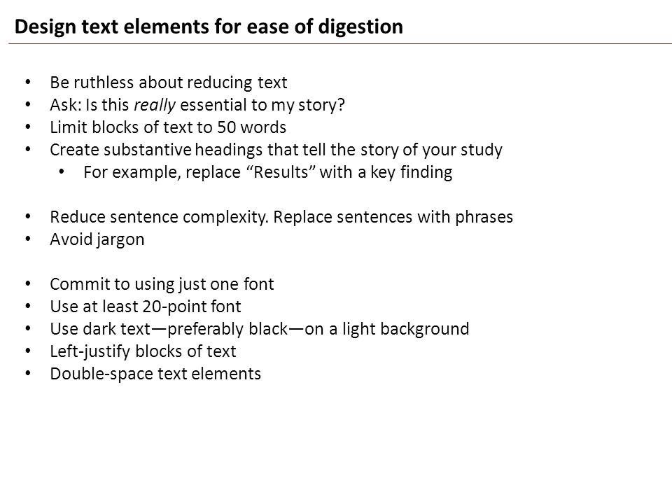 Design text elements for ease of digestion