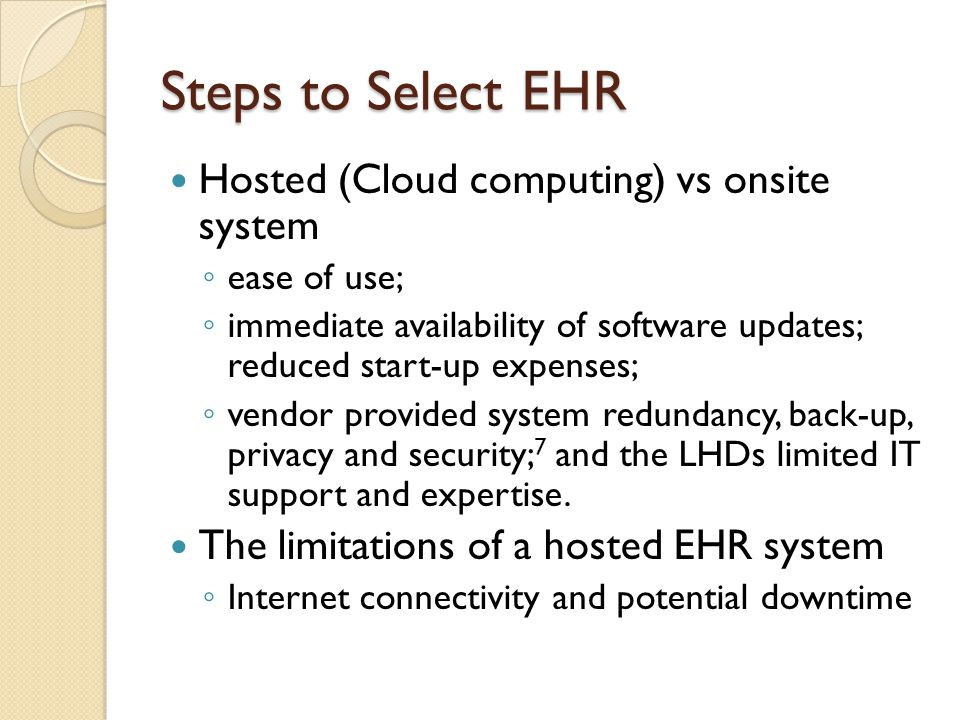 Steps to Select EHR Hosted (Cloud computing) vs onsite system