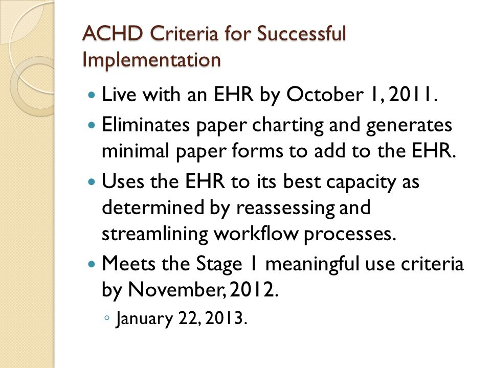 ACHD Criteria for Successful Implementation