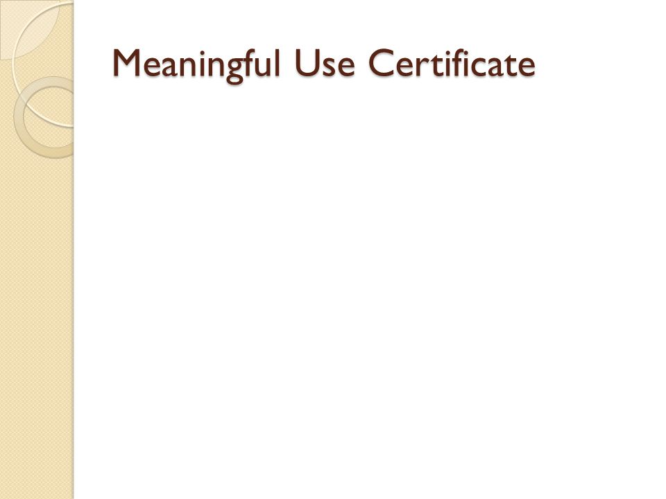 Meaningful Use Certificate