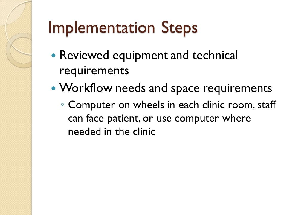 Implementation Steps Reviewed equipment and technical requirements