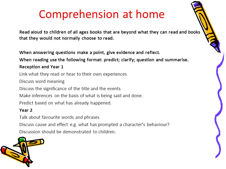 Comprehension at home