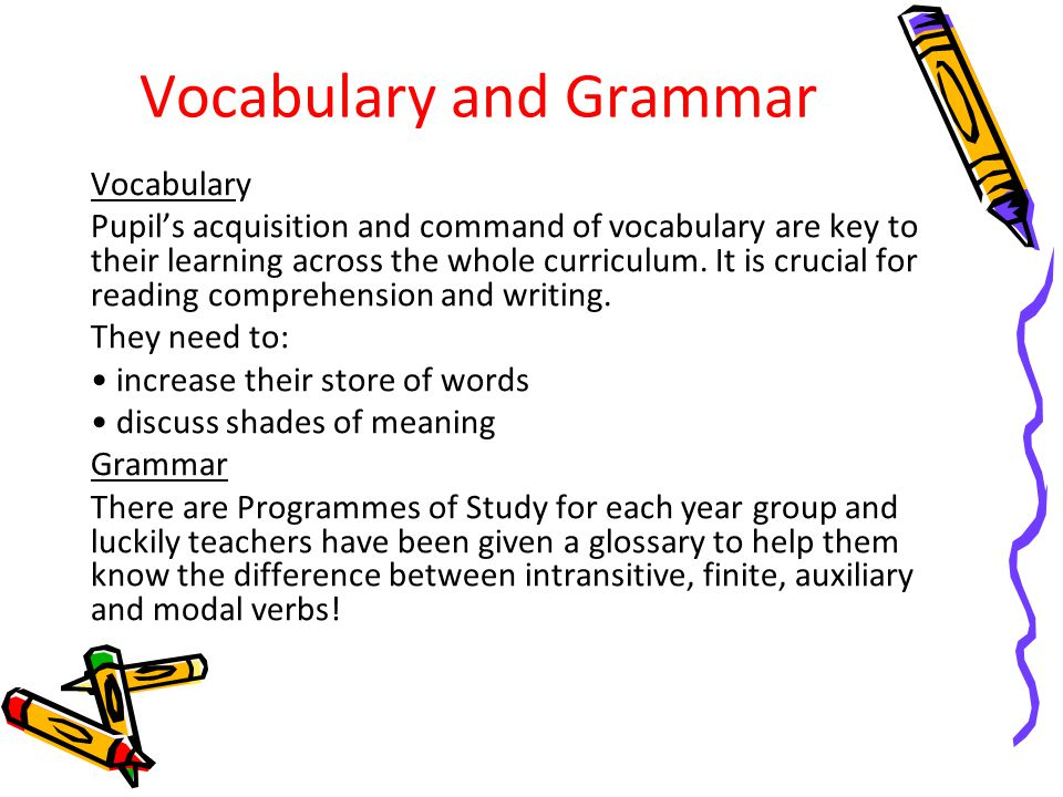 Vocabulary and Grammar