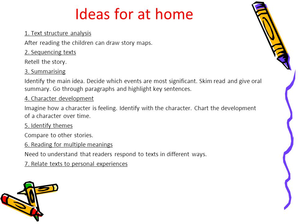 Ideas for at home 1. Text structure analysis