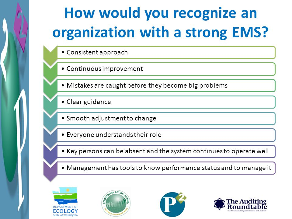 How would you recognize an organization with a strong EMS