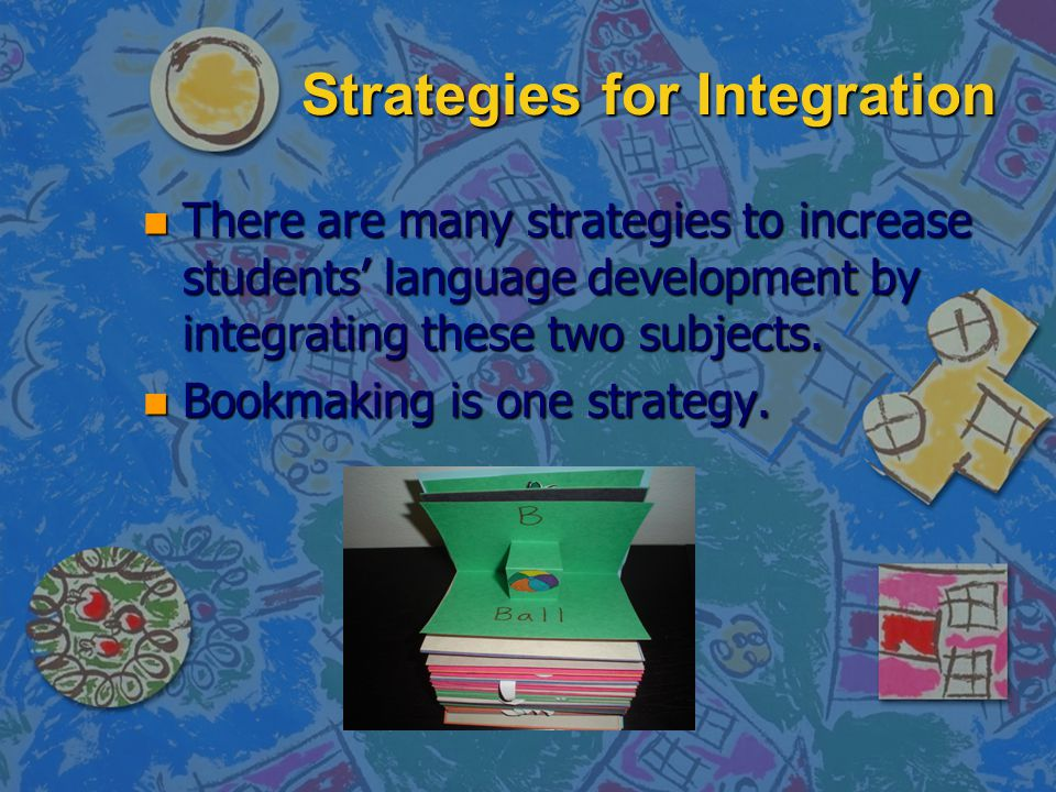 Strategies for Integration