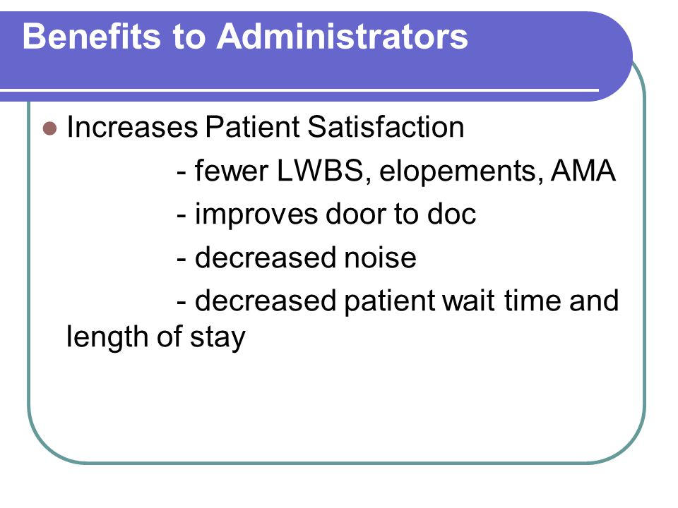 Benefits to Administrators