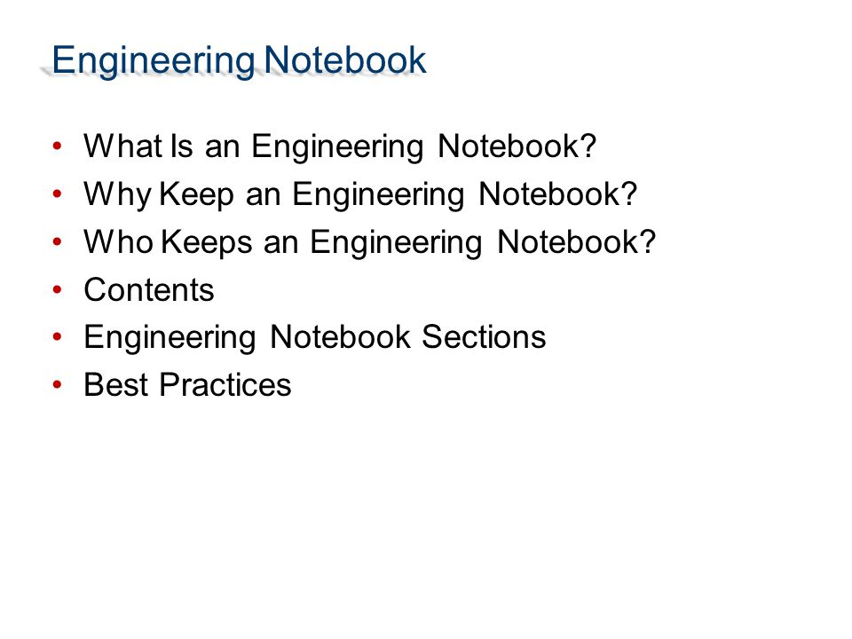 Engineering Notebook What Is an Engineering Notebook