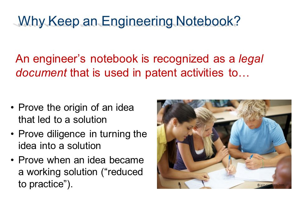 Why Keep an Engineering Notebook