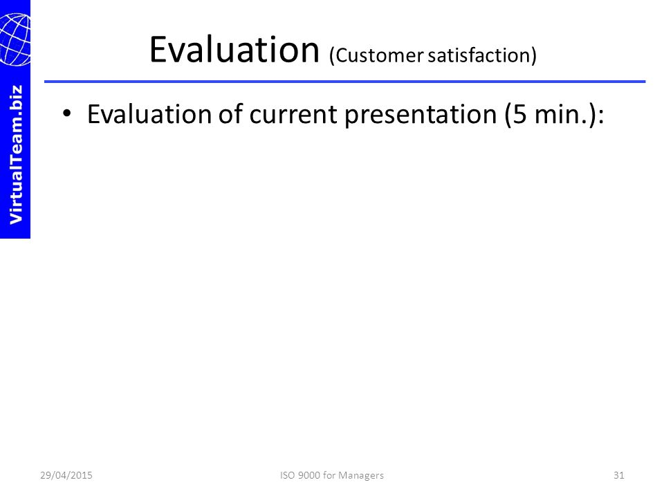 Evaluation (Customer satisfaction)